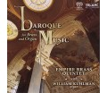 Empire Brass Quintet - Baroque Music for Brass and Organ (SACD)