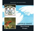 Gentle Giant ‎- Three Friends / Octopus (CD)